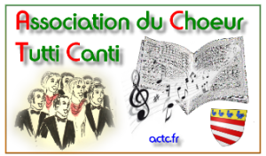 Association du Choeur Tutti Canti Site officiel